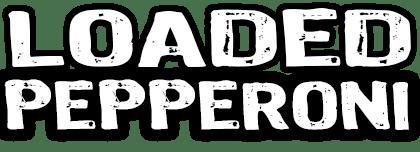 Loaded Pepperoni